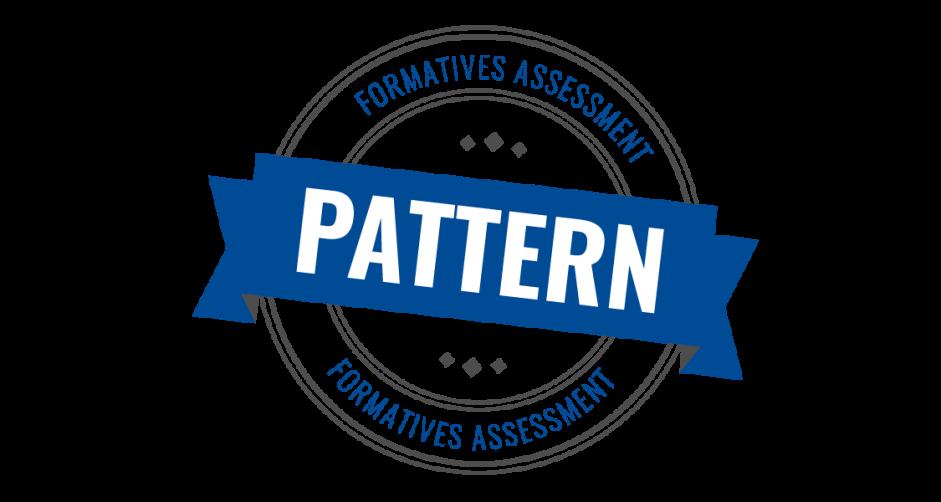 #Pattern #Formatives Assessment  #Wissensstand der Studierenden aus Sicht der Studierenden