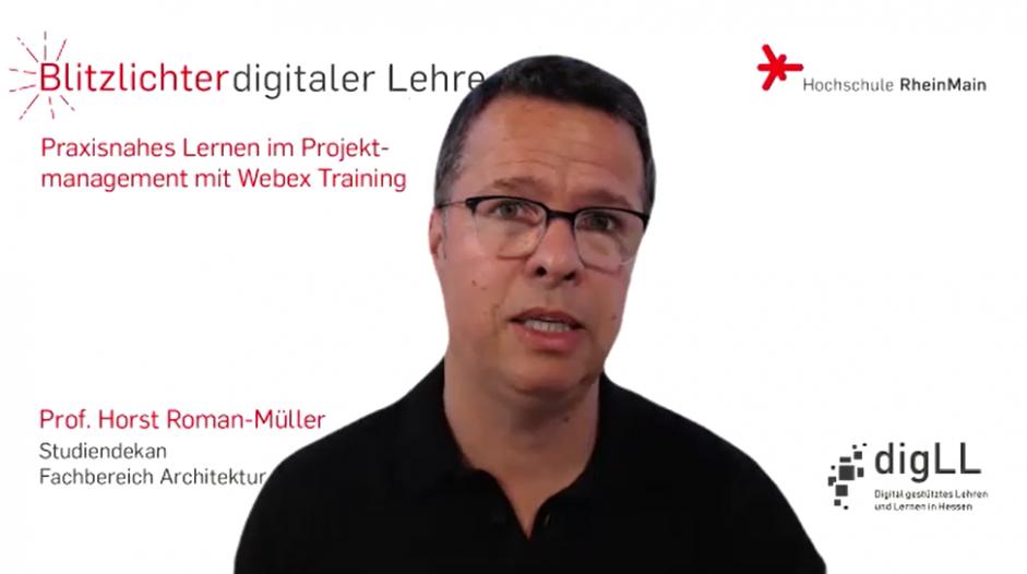 Praxisnahes Lernen im Projektmanagement mit Webex Training -Blitzlichter digitaler Lehre Nr. 19