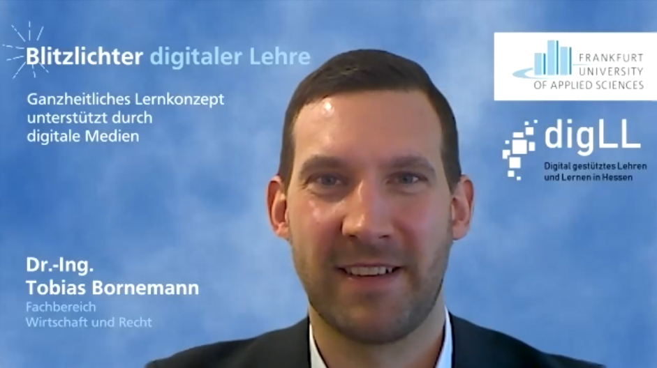 Ganzheitliches Lernkonzept unterstützt durch digitale Medien – Blitzlichter digitaler Lehre Nr. 30