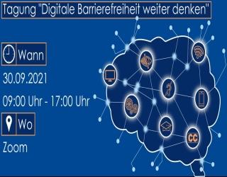 """Einladung und Save-the-Date zur Tagung """"Digitale Barrierefreiheit weiter denken"""" am 30. September 2021"""